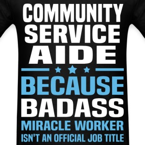 Community Service Aide Tshirt - Men's T-Shirt