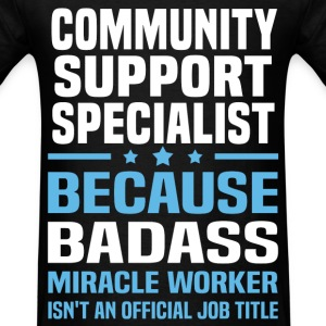 Community Support Specialist Tshirt - Men's T-Shirt
