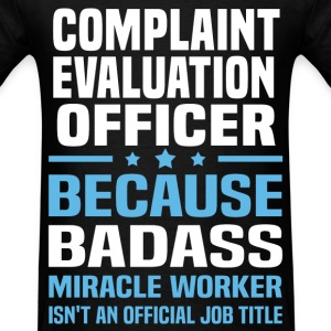 Complaint Evaluation Officer Tshirt - Men's T-Shirt