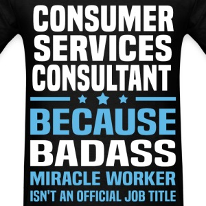 Consumer Services Consultant Tshirt - Men's T-Shirt