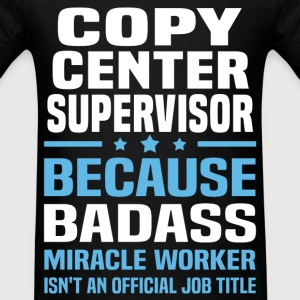 Copy Center Supervisor Tshirt - Men's T-Shirt