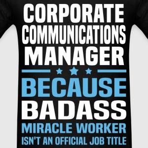 Corporate Communications Manager Tshirt - Men's T-Shirt