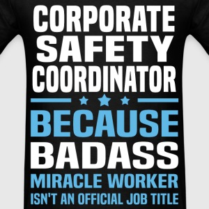 Corporate Safety Coordinator Tshirt - Men's T-Shirt