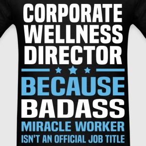 Corporate Wellness Director Tshirt - Men's T-Shirt