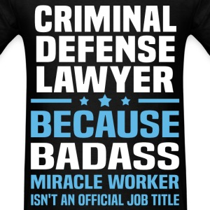 Criminal Defense Lawyer Tshirt - Men's T-Shirt