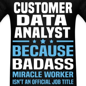 Customer Data Analyst Tshirt - Men's T-Shirt