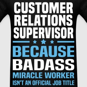 Customer Relations Supervisor Tshirt - Men's T-Shirt