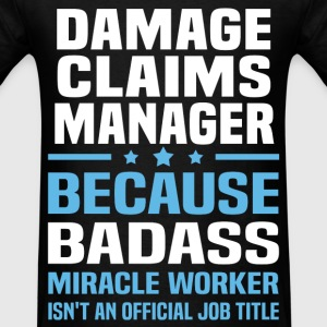 Damage Claims Manager Tshirt - Men's T-Shirt
