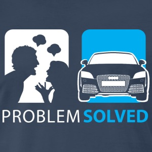 Problem Solved Audi T-Shirts - Men's Premium T-Shirt