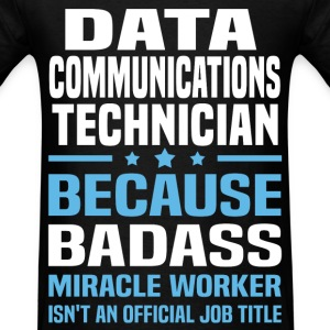 Data Communications Technician Tshirt - Men's T-Shirt