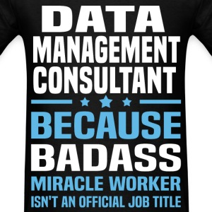 Data Management Consultant Tshirt - Men's T-Shirt
