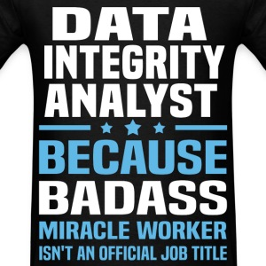Data Integrity Analyst Tshirt - Men's T-Shirt