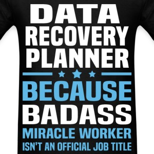 Data Recovery Planner Tshirt - Men's T-Shirt