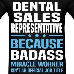 Dental Sales Representative Tshirt - Men's T-Shirt