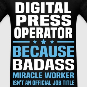 Digital Press Operator Tshirt - Men's T-Shirt