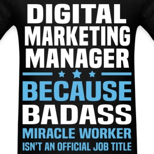 Digital Marketing Manager Tshirt - Men's T-Shirt