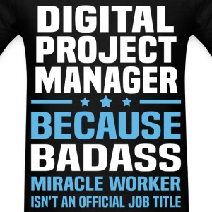 Digital Project Manager Tshirt - Men's T-Shirt
