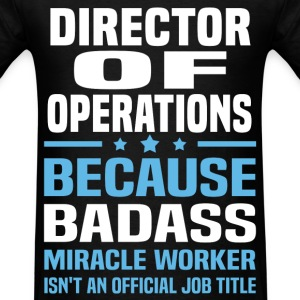 Director of Operations Tshirt - Men's T-Shirt