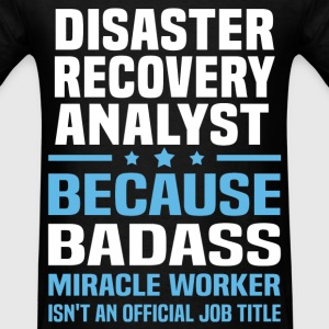 Disaster Recovery Analyst Tshirt - Men's T-Shirt