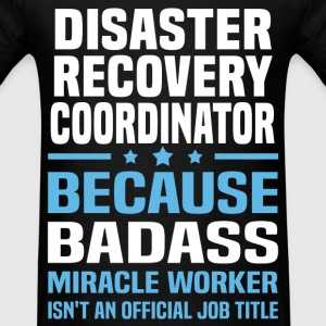 Disaster Recovery Coordinator Tshirt - Men's T-Shirt