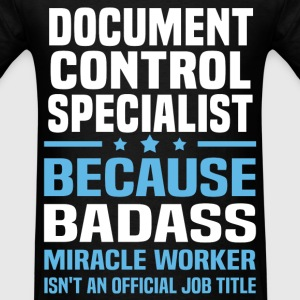 Document Control Specialist Tshirt - Men's T-Shirt