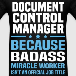 Document Control Manager Tshirt - Men's T-Shirt