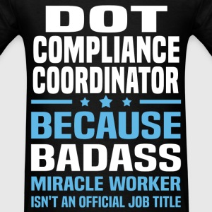 DOT Compliance Coordinator Tshirt - Men's T-Shirt