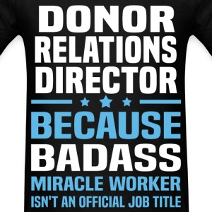 Donor Relations Director Tshirt - Men's T-Shirt