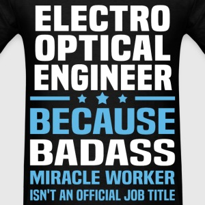 Electro Optical Engineer Tshirt - Men's T-Shirt