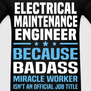 Electrical Maintenance Engineer Tshirt - Men's T-Shirt