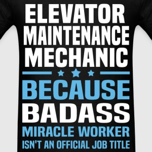Elevator Maintenance Mechanic Tshirt - Men's T-Shirt