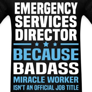 Emergency Services Director Tshirt - Men's T-Shirt