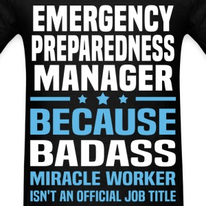 Emergency Preparedness Manager Tshirt - Men's T-Shirt