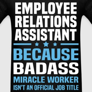 Employee Relations Assistant Tshirt - Men's T-Shirt