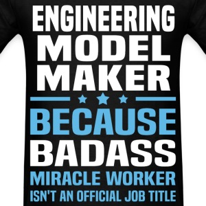 Engineering Model Maker Tshirt - Men's T-Shirt