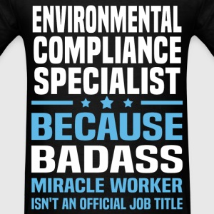Environmental Compliance Specialist Tshirt - Men's T-Shirt