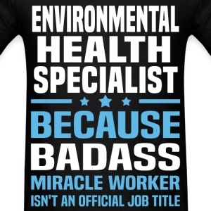 Environmental Health Specialist Tshirt - Men's T-Shirt