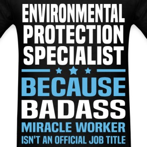 Environmental Protection Specialist Tshirt - Men's T-Shirt