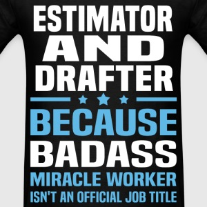 Estimator And Drafter Tshirt - Men's T-Shirt