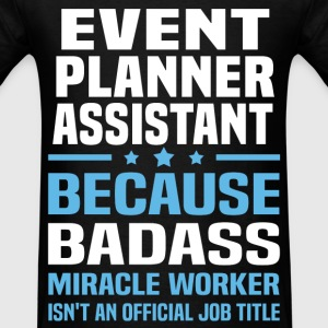 Event Planner Assistant Tshirt - Men's T-Shirt