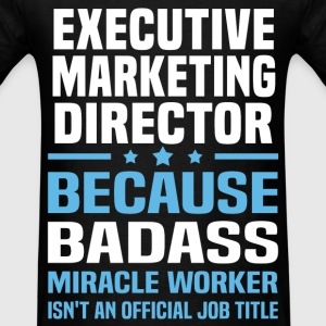 Executive Marketing Director Tshirt - Men's T-Shirt