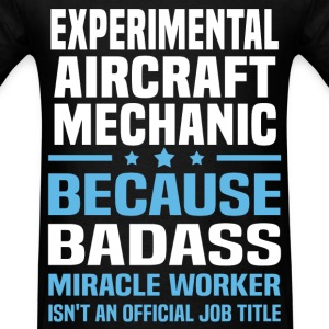 Experimental Aircraft Mechanic Tshirt - Men's T-Shirt