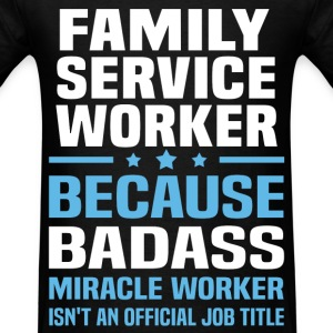 Family Service Worker Tshirt - Men's T-Shirt