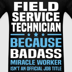 Field Service Technician Tshirt - Men's T-Shirt