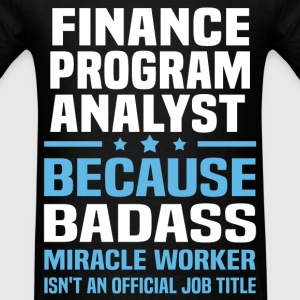 Finance Program Analyst Tshirt - Men's T-Shirt