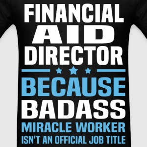 Financial Aid Director Tshirt - Men's T-Shirt