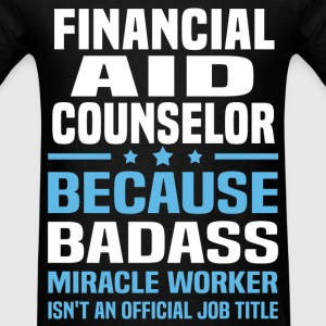 Financial Aid Counselor Tshirt - Men's T-Shirt