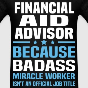 Financial Aid Advisor Tshirt - Men's T-Shirt