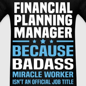 Financial Planning Manager Tshirt - Men's T-Shirt