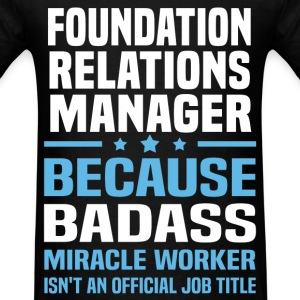 Foundation Relations Manager Tshirt - Men's T-Shirt